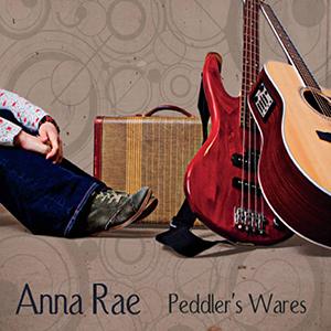 Anna Rae - Peddler's Wares