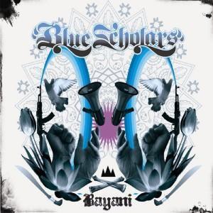Blue Scholars - Bayani