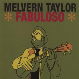 Melvern Taylor - Fabuloso